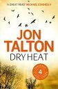Dry Heat【電子書籍】[ Jon Talton ]