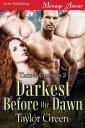 Darkest Before the Dawn【電子書籍】 Taylor Green