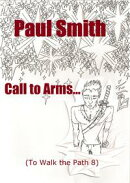 Call to Arms (To Walk the Path 8)