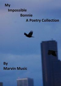 My Impossible Bonnie【電子書籍】[ Marvin Music Jr ]