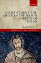 Enchantment and Creed in the Hymns of Ambrose of Milan