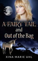 A Fairy Tail and Out of the Bag