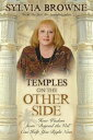 Temples on the Other Side【電子書籍】[ Sylvia Browne ]