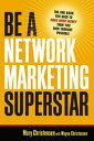 Be a Network Marketing SuperstarThe One Book You N
