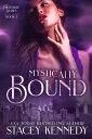 Mystically Bound【電子書籍】[ Stacey Kennedy ]