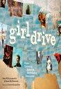 GirldriveCriss-Crossing America, Redefining Feminism