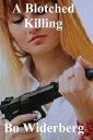 A Blotched Killing【電子書籍】[ Bo Widerberg ]