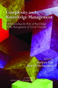 Complexity and Knowledge ManagementUnderstanding the Role of Knowledge in the Management of Social Networks