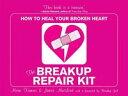 The Breakup Repair Kit: How To Heal Your Broken Heart【電子書籍】[ Marni Kan...