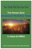 The Human Soul: Emotions & The Mother Taboo