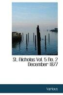 St. Nicholas, Vol. 5, No. 2, December, 1877
