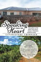 Speaking from the HeartThoughts on the Bible and A