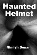 Haunted Helmet