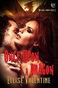 Once Upon A Dragon【電子書籍】[ Ellise Valentine ]