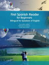 First Spanish Reader for BeginnersBilingual for Speakers of English【電子書籍】[ Maria Victoria De Stefano ]