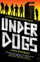 Underdogs【電子書籍】[ Chris Bonnello ]