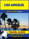Los Angeles Travel Guide (Quick Trips Series)Sight