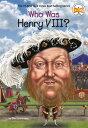 Who Was Henry VIII 【電子書籍】 Ellen Labrecque
