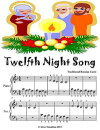Twelfth Night Song - Beginner Piano Sheet Music Junior Edition
