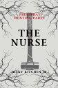 Prey/Pray: Hunting Party - The Nurse Prey/Pray【電子書籍】[ Dicky Kitchen Jr ]