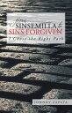 From Sinsemilla to Sins ForgivenI Chose the Right Path【電子書籍】[ Johnny Zapata ]