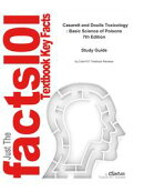 e-Study Guide for: Casarett and Doulls Toxicology : Basic Science of Poisons by Klaassen, ISBN 9780071470513