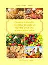 Cuisine naturelle. Recettes simples et rapides pour une alimentation saine【電子書籍】[ Roberta Graziano ]