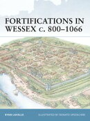 Fortifications in Wessex c. 800?1066