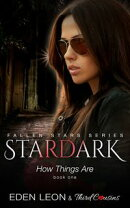 Stardark - How Things Are (Book 1) Fallen Stars