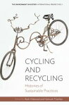 Cycling and RecyclingHistories of Sustainable Practices