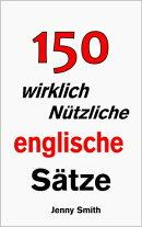 150 wirklich N���tzliche englische S���tze.