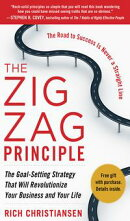 The Zigzag Principle: The Goal Setting Strategy that will Revolutionize Your Business and Your Life (EBOOK)