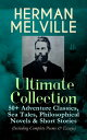 HERMAN MELVILLE Ultimate Collection: 50 Adventure Classics, Philosophical Novels Short Stories Moby-Dick, Typee, Omoo, Bartleby the Scrivener, Benito Cereno, Billy Budd Sailor, Redburn, White-Jacket, Pierre, Israel Potter, The Piazza,【電子書籍】