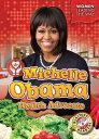 Michelle Obama: Health Advocate【電子書籍】 Christina Leaf