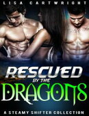 Rescued by the Dragons