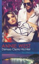 Damaso Claims His Heir (Mills & Boon Modern) (One Night With Consequences, Book 5)【電子書籍】[ Annie West ]