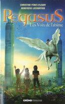 Pegasus - Tome 3 : Les voix de l'ab���me