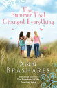 The Summer That Changed Everything【電子書籍】[ Ann Brashares ]