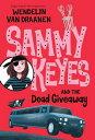 Sammy Keyes and the Dead Giveaway【電子書籍】[ Wendelin Van Draanen ]