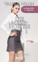 Die Messe-Hostess 1 - Erotischer Roman: 1. Kapitel - Leseprobe