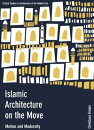 Islamic Architecture on the Move