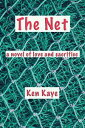 The Net【電子書籍】[ Ken Kaye ]