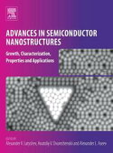 Advances in Semiconductor NanostructuresGrowth, Characterization, Properties and Applications【電子書籍】