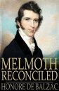 西洋書籍 - Melmoth Reconciled【電子書籍】[ Honore de Balzac ]