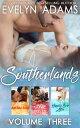 Southerlands: Volume ThreeBooks Seven Through Nine【電子書籍】[ Evelyn Adams ]