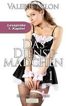 Das Dienstm���dchen - Erotischer Roman: 1. Kapitel - Leseprobe