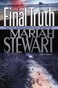 Final TruthA Novel of Suspense【電子書籍】[ Mariah Stewart ]