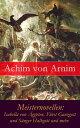 Meisternovellen: Isabella von gypten, F rst Ganzgott und S nger Halbgott und mehr【電子書籍】 Achim von Arnim