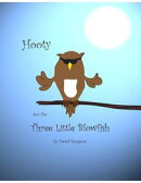 Hooty and the Three Little Blowfish