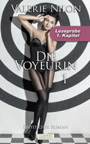 Die Voyeurin - Erotischer Roman. 1. Kapitel - Leseprobe